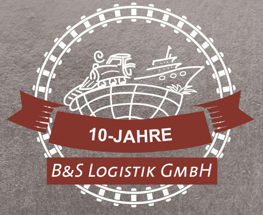 B&S Logistik GmbH glänzt seit 10 Jahren auf der Schiene
